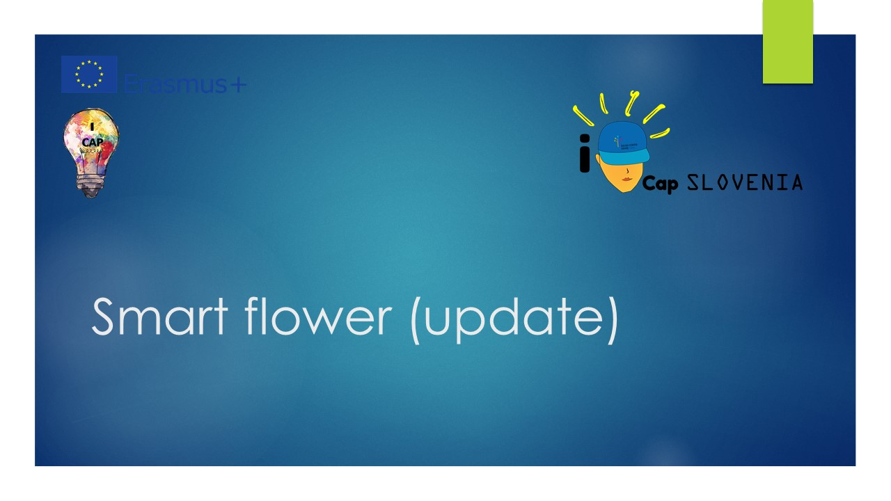 Slovenia: Project Update - Smart flower